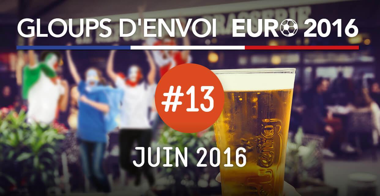 Gloups d'envoi pour l'Euro 2016 avec Glou Glou #13