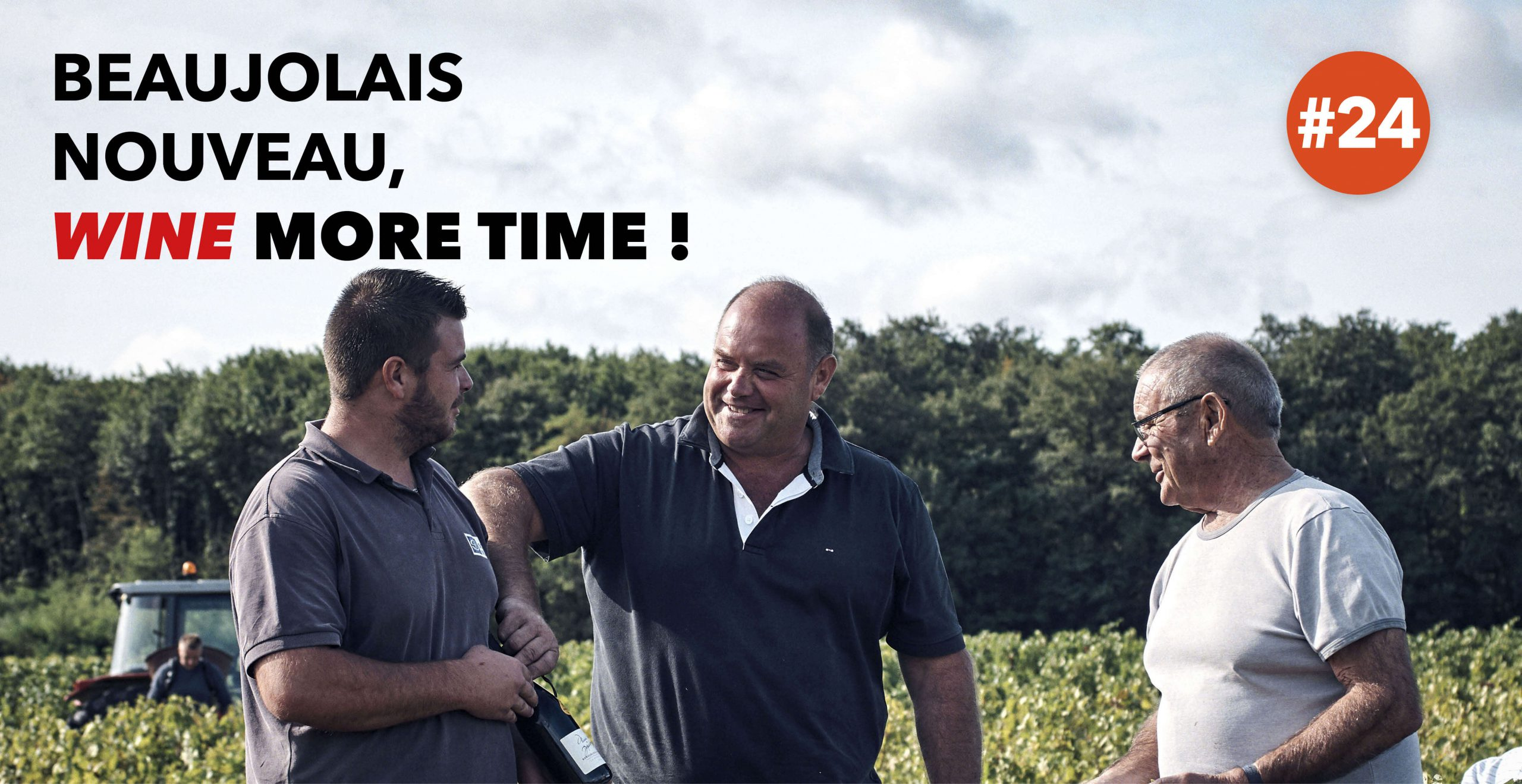 Read more about the article Beaujolais Nouveau, wine more time !