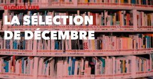 Gloups life : la sélection de Décembre