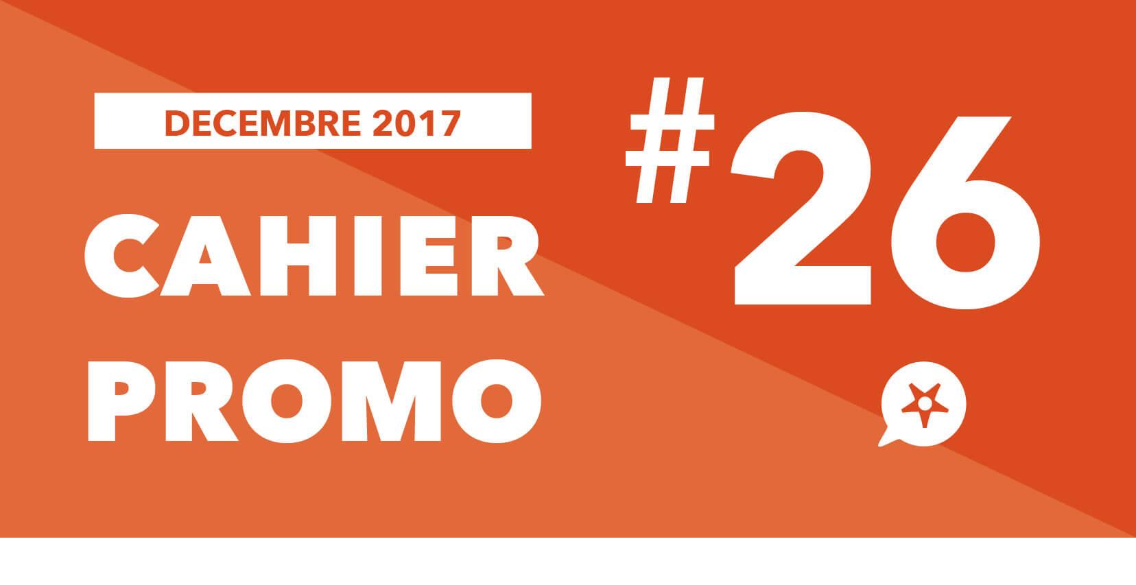 CAHIER PROMO DÉCEMBRE 2017