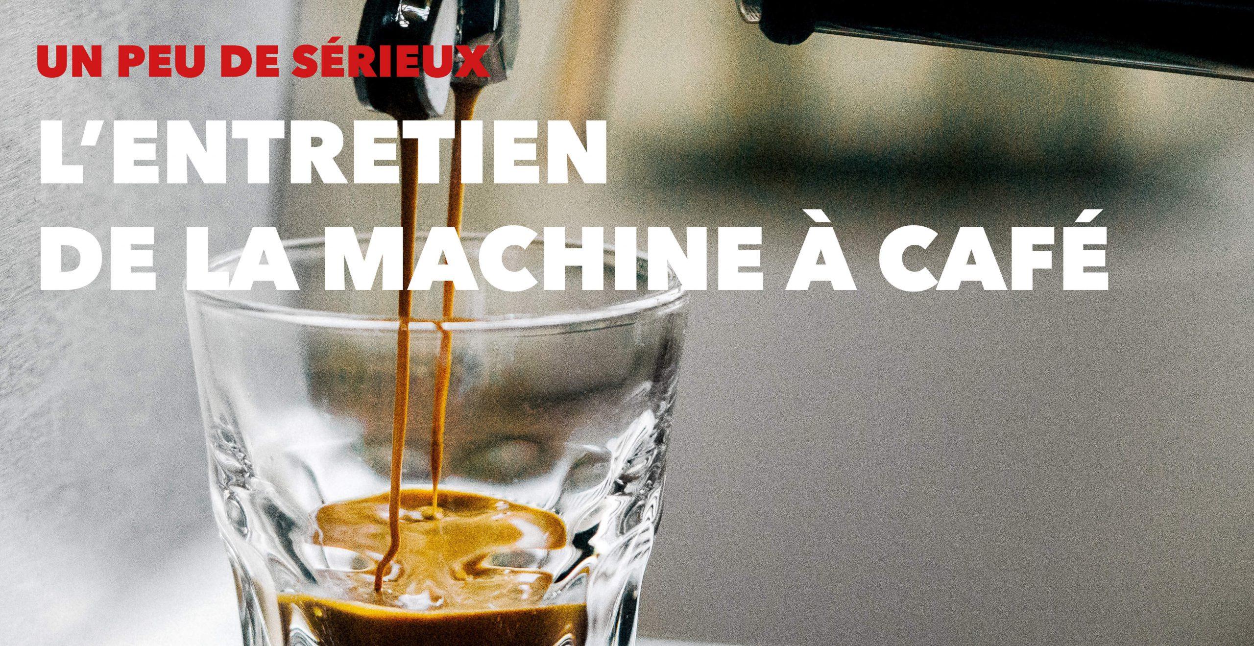 Read more about the article J'entretiens ma machine à café