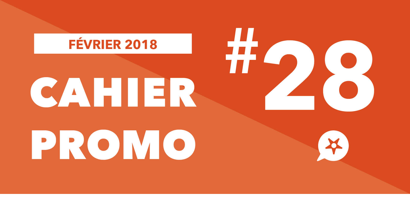 CAHIER PROMO FÉVRIER 2018