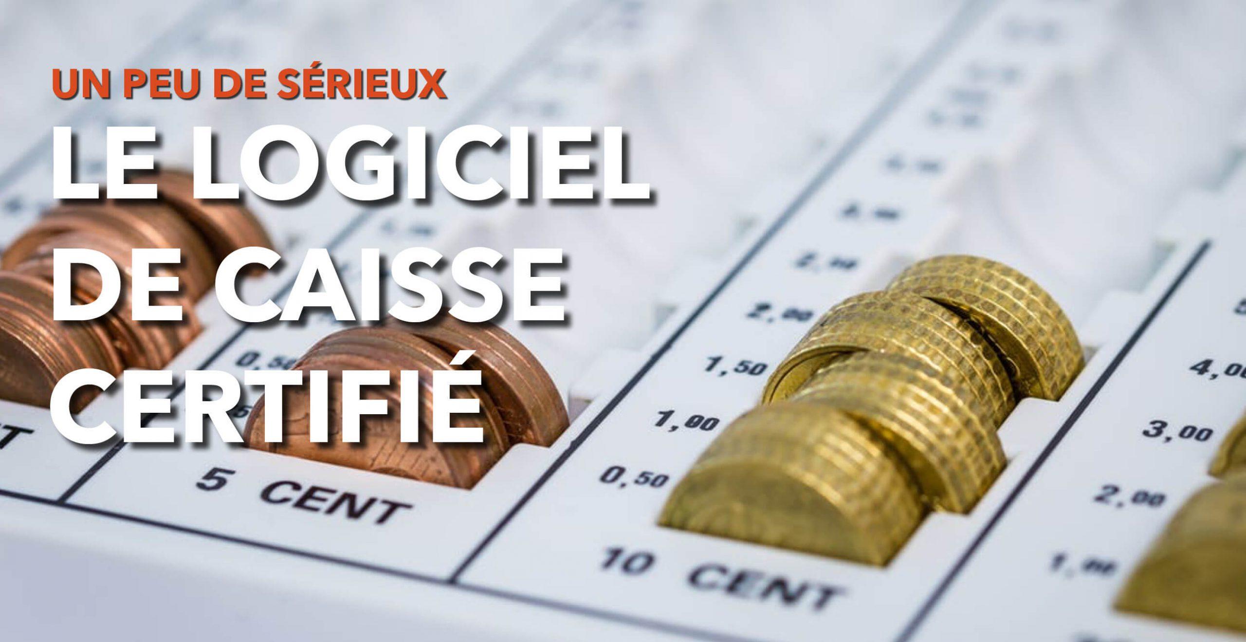 Read more about the article Le logiciel de caisse certifié