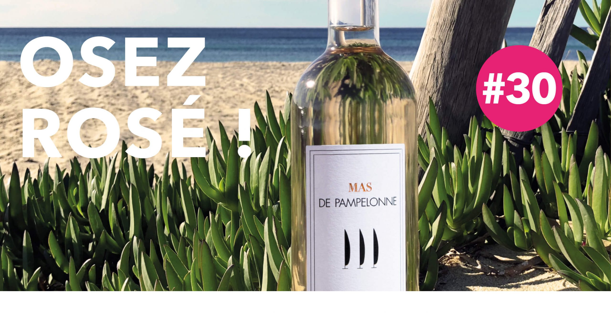 Read more about the article Osez Rosé !