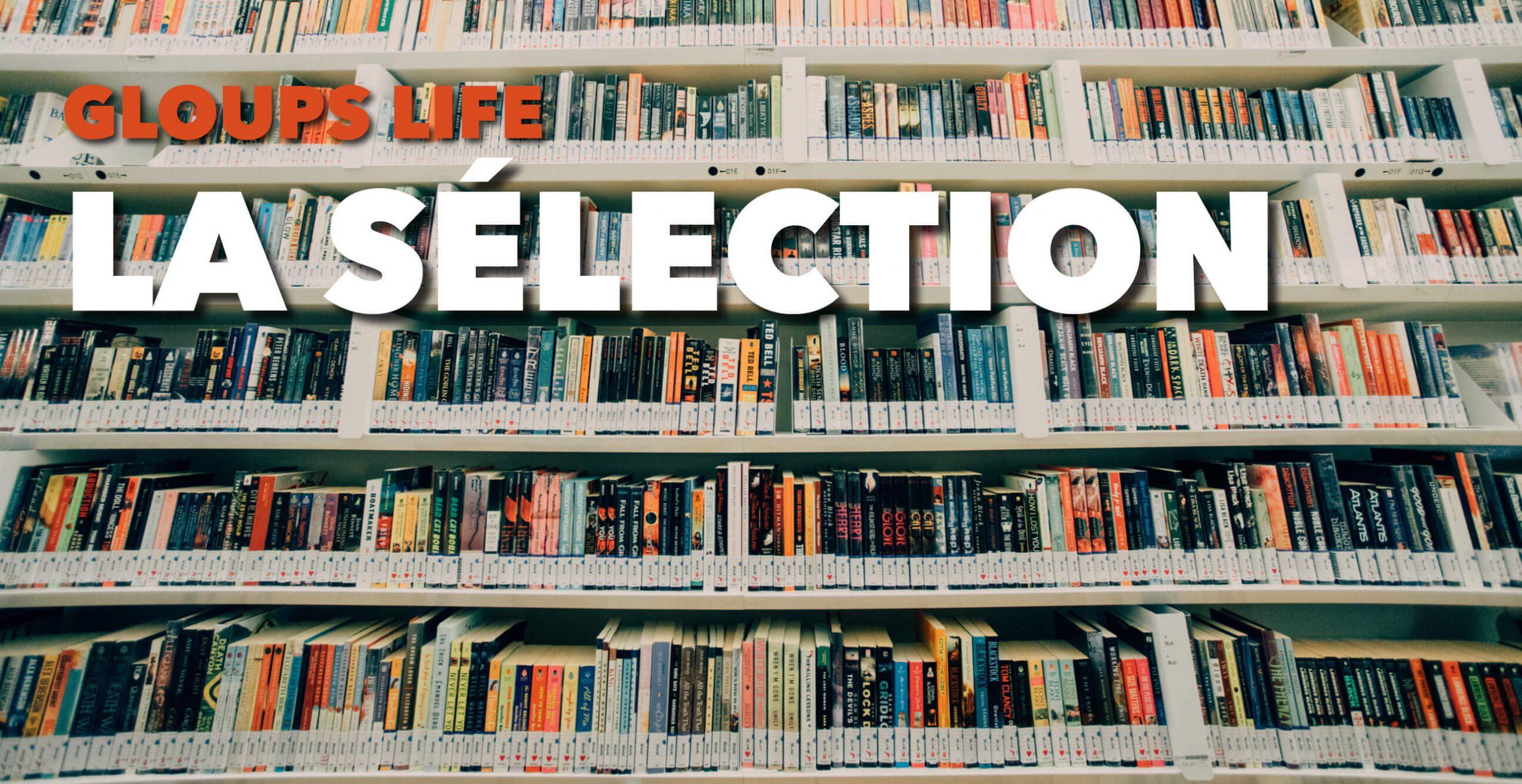 Read more about the article Gloups life : la sélection de juin