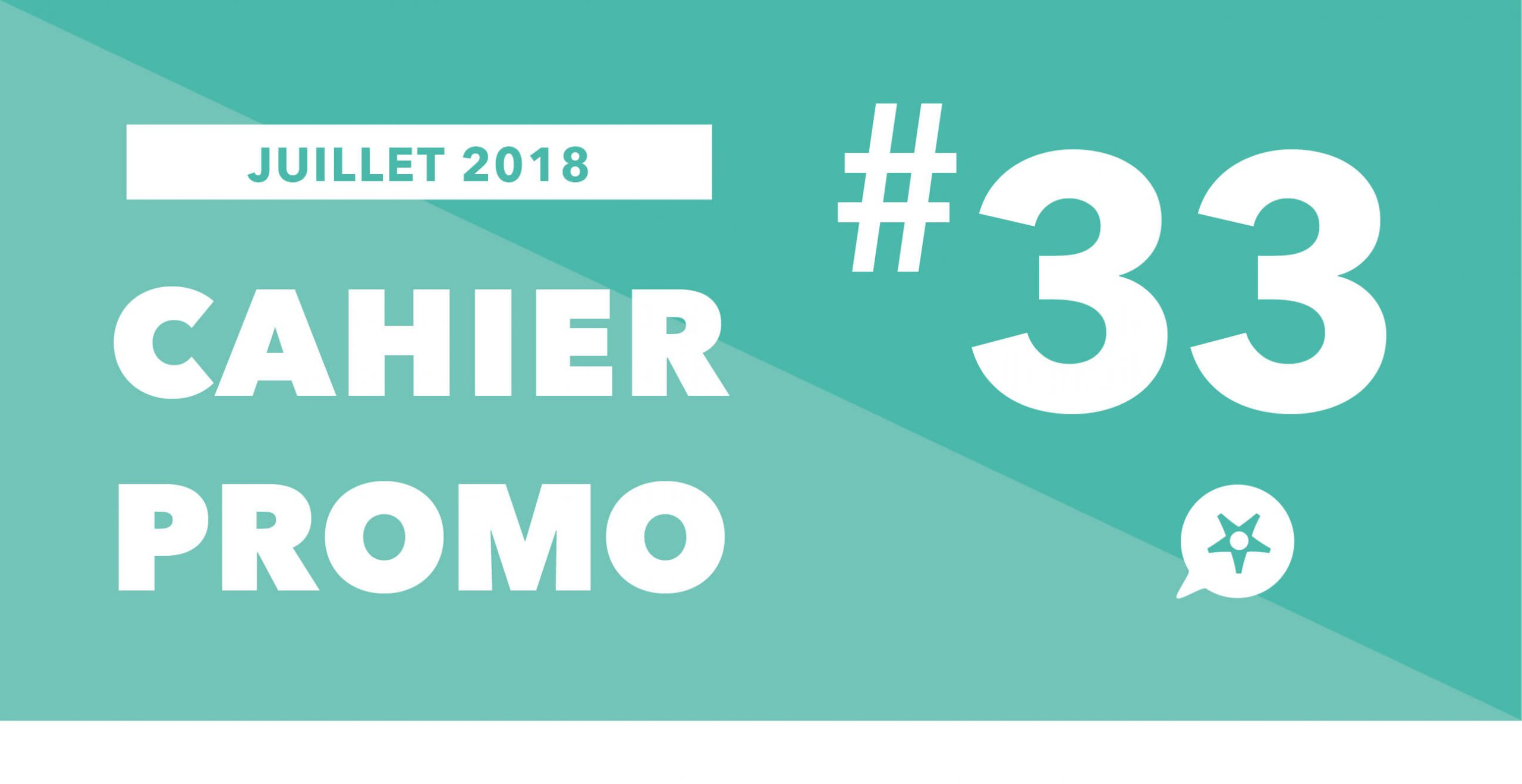 Read more about the article CAHIER PROMO JUILLET 2018