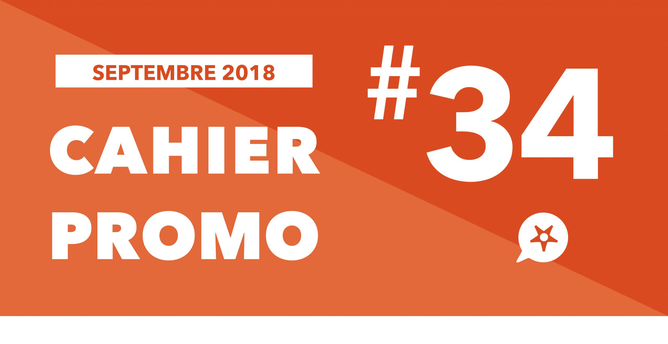 Read more about the article CAHIER PROMO SEPTEMBRE 2018
