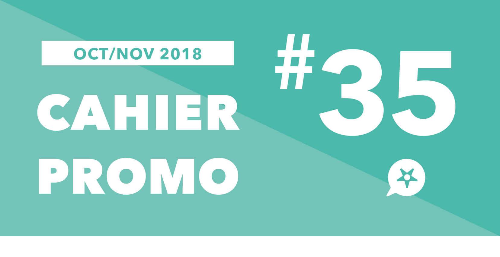 CAHIER PROMO OCTOBRE NOVEMBRE 2018