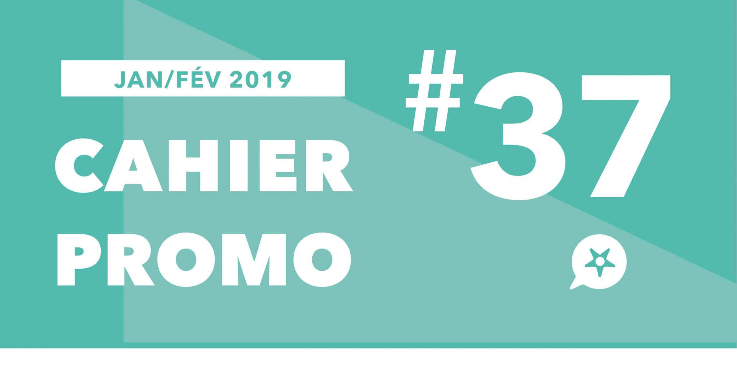 CAHIER PROMO JANVIER FÉVRIER 2019