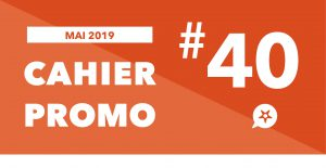 Read more about the article CAHIER PROMO MAI 2019