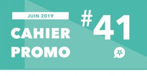 Read more about the article CAHIER PROMO JUIN 2019