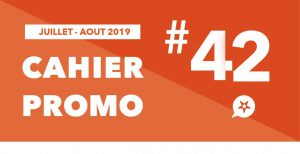 Read more about the article CAHIER PROMO JUILLET AOUT 2019