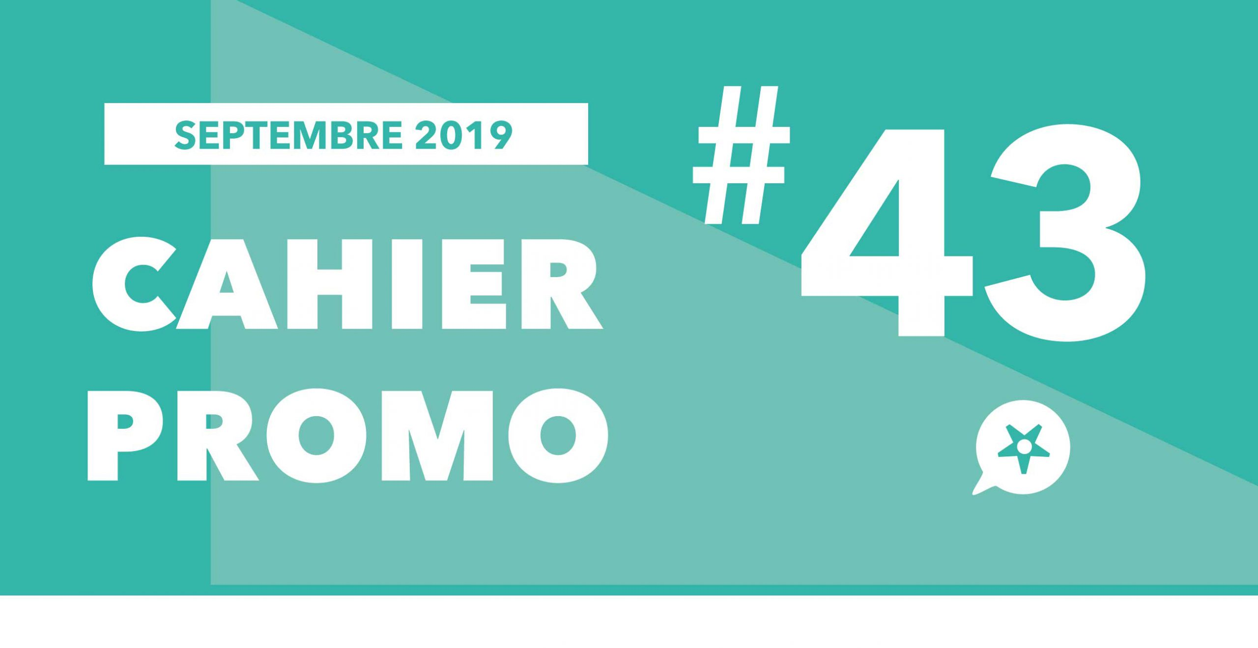 You are currently viewing CAHIER PROMO SEPTEMBRE 2019