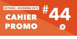 Read more about the article CAHIER PROMO OCTOBRE NOVEMBRE 2019