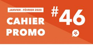 Read more about the article CAHIER PROMO JANVIER FEVRIER 2020