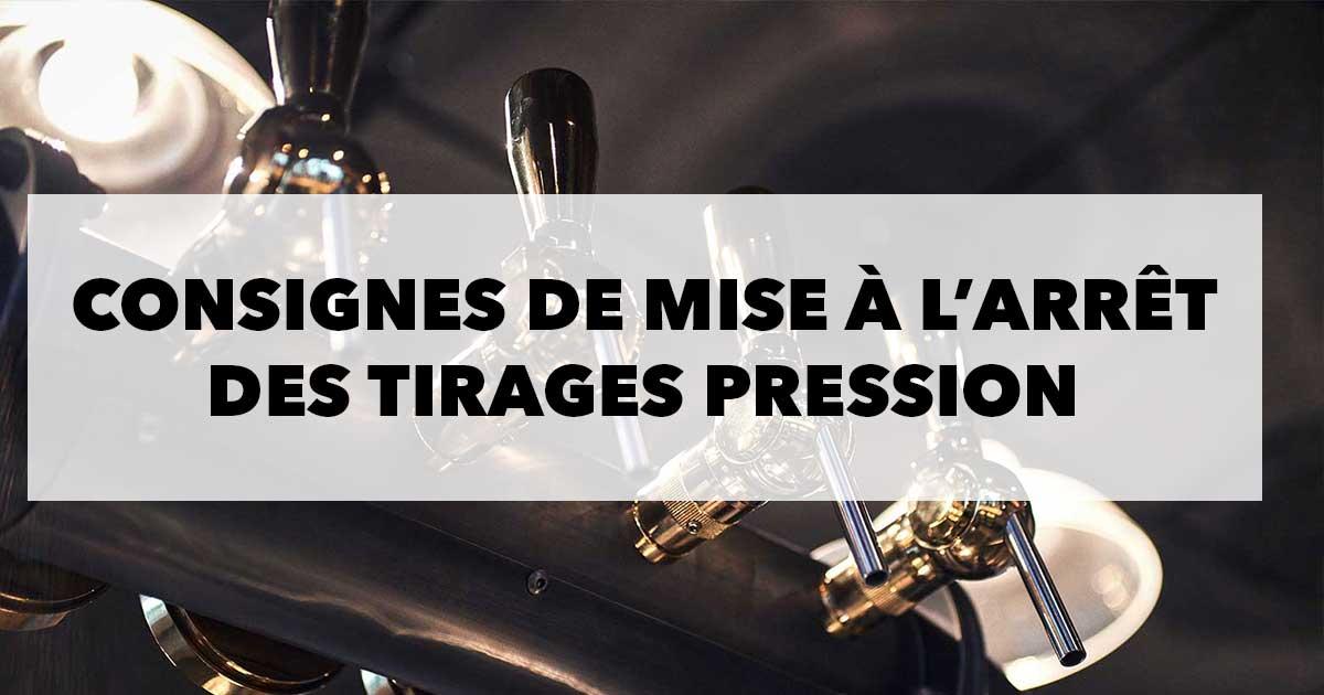 Read more about the article Consignes de mise à l'arrêt des tirages pression