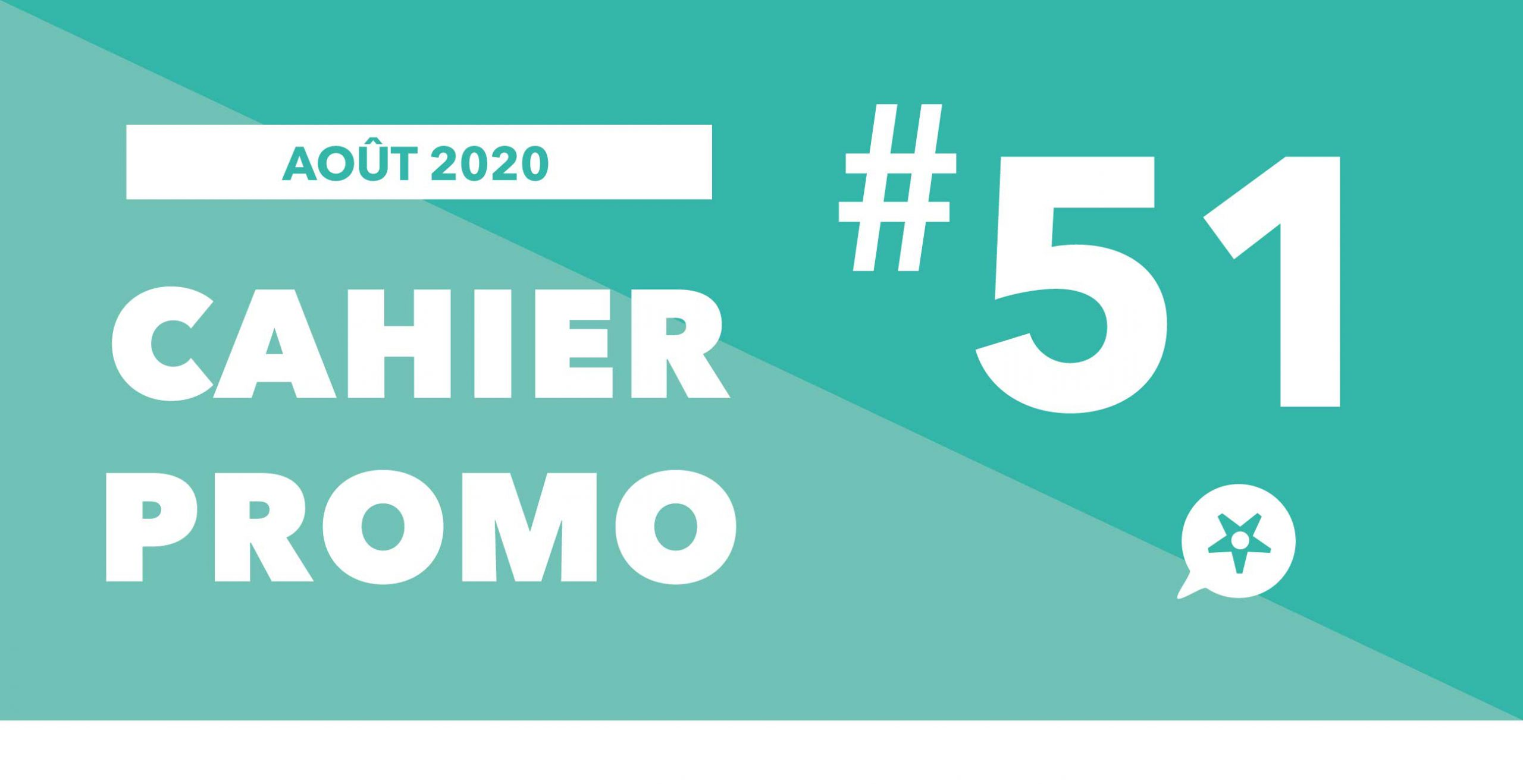 Read more about the article CAHIER PROMO AOÛT 2020