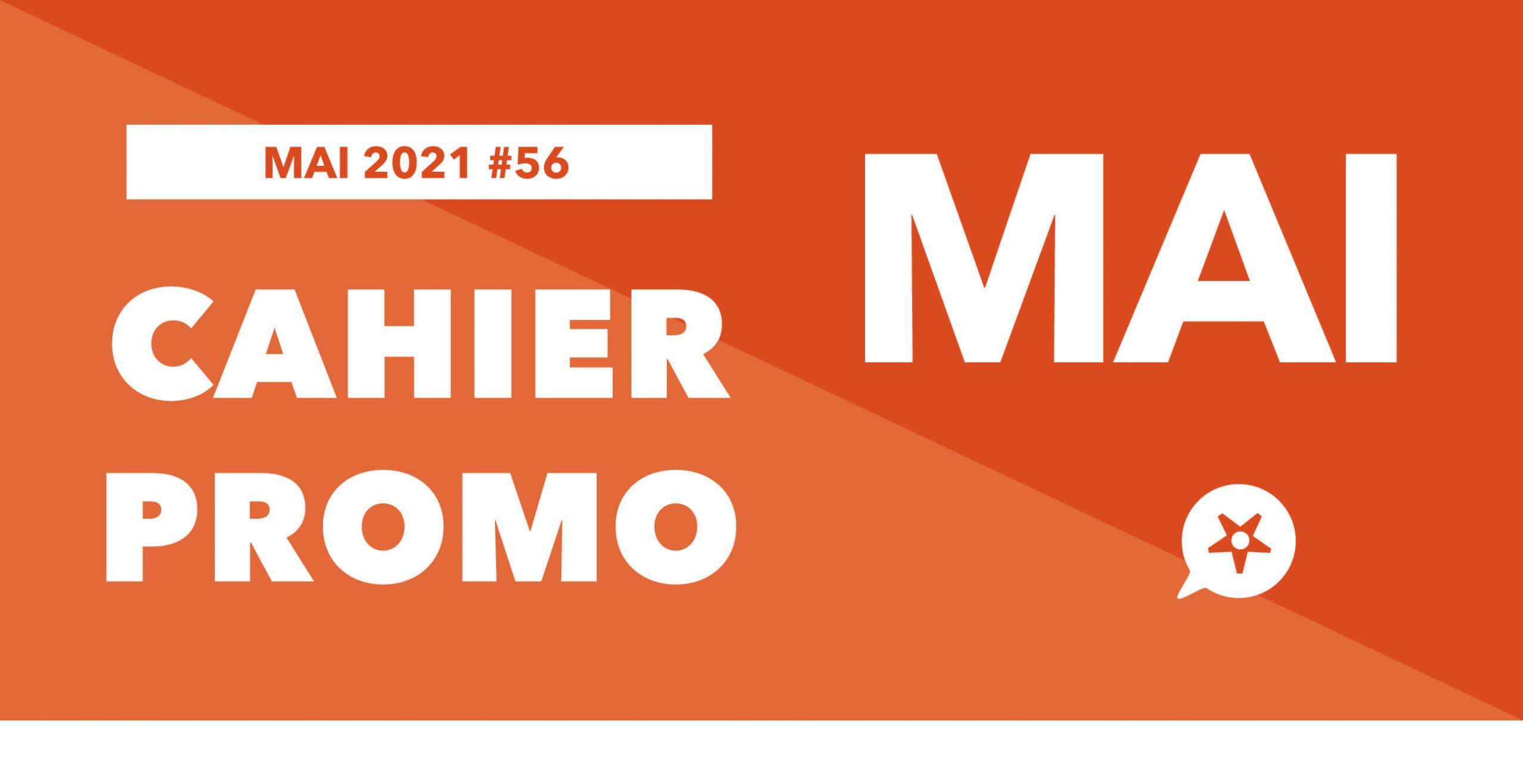 Read more about the article CAHIER PROMO MAI 2021