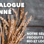 Le catalogue raisonné : bio, local, artisanal